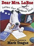 Dear Mrs LaRue letters from obedience school